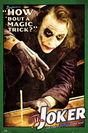 How 'bout a Magic Trick ? - Batman The Joker