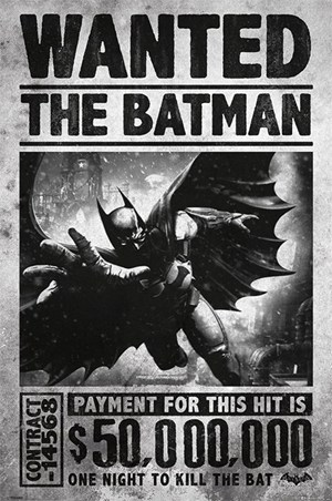 Wanted The Batman - Batman Arkham Origins
