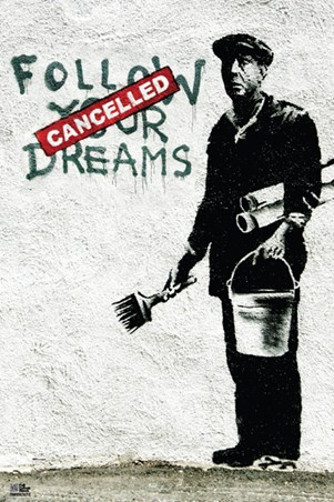 Follow your dreams banksy poster buy online for Buy street art online