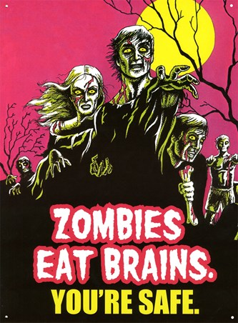 Zombies Eat Brains, You're Safe