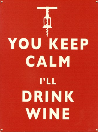 Framed You Keep Calm - I'll Drink Wine