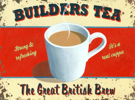 Builder's Tea - The Great British Brew