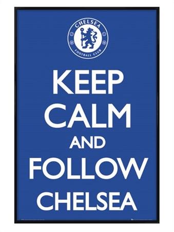 Gloss Black Framed Keep Calm and Follow Chelsea - Chelsea Football Club