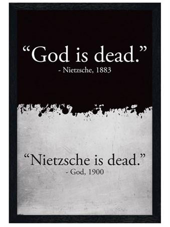 Black Wooden Framed God Is Dead - Nietzsche Is Dead