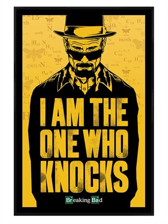 Gloss Black Framed I Am The One Who Knocks - Breaking Bad
