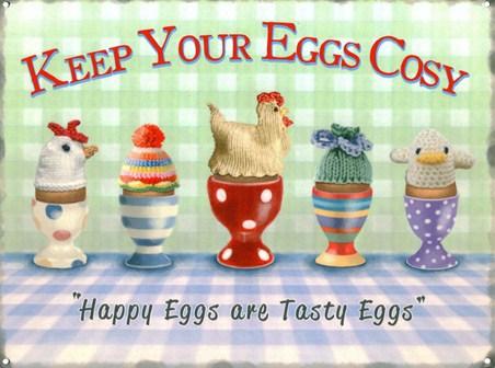 Happy Eggs Are Tasty Eggs - Keep Your Eggs Cosy