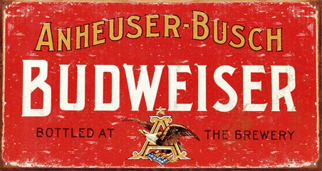 Budweiser - Weathered Sign