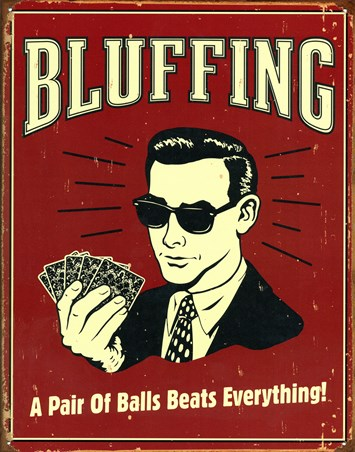 Bluffing! - A Pair of Balls Beats Everything