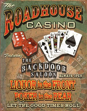 Let The Good Times Roll - Roadhouse Bar and Casino