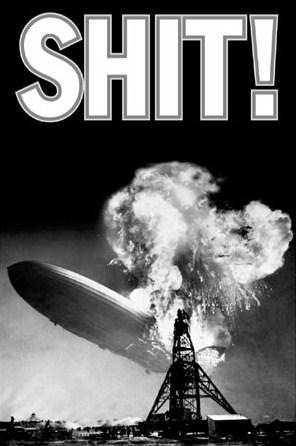 Airship Hindenburg - Oh Shit!