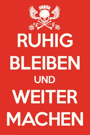 Framed Ruhig Bleiben und Weiter Machen - German Keep Calm & Carry On