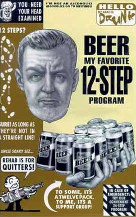 Beer 12 Step Program - Beer - Rehab is for Quitters