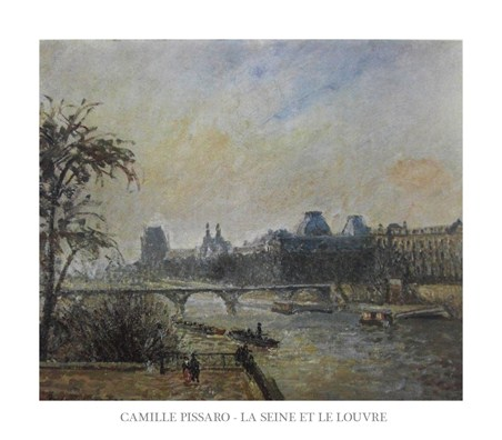 The Seine and The Louvre - Camille Pissaro