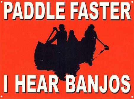 Framed Paddle Faster - I Hear Banjos