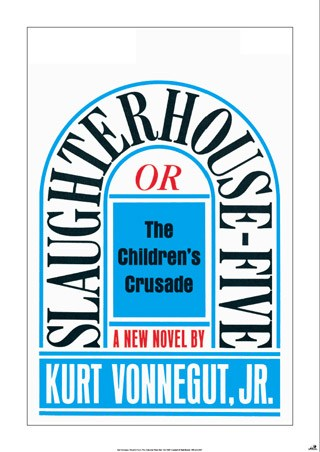 Slaughterhouse Five - Kurt Vonnegut, Jr