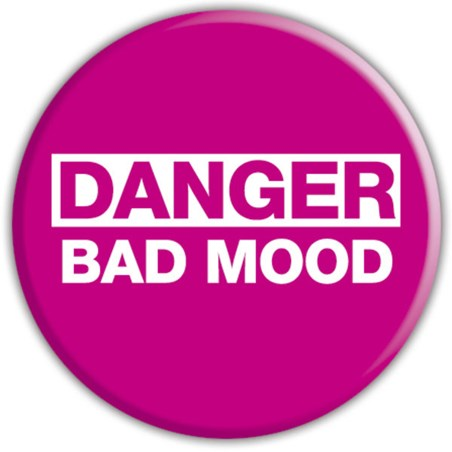 Danger! - Bad Mood
