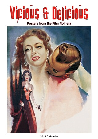 Vicious & Delicious - Posters from The Film Noir Era