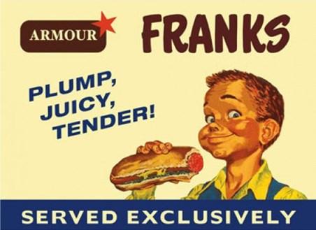 Plump, Juicy, Tender - Franks