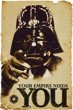 Your Empire Needs You - Darth Vader