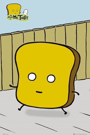 Mr Toast - Dan Goodsell