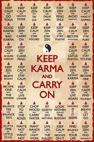 Keep Karma and Carry On - Motivational Sayings