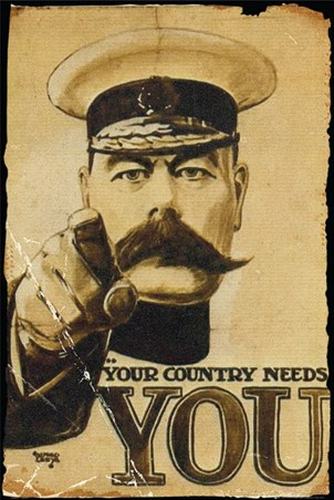 Your Country Needs You! - Lord Kitchener