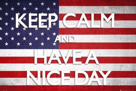 Keep Calm and Have A Nice Day - Keep Calm