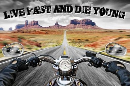 Live Fast and Die Young - Open Road