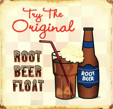 Try the Original! - Root Beer Float