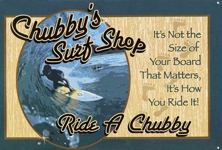 Ride A Chubby, Chubby's Surf Shop