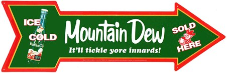 It'll Tickle Yore Innards! - Mountain Dew Arrow