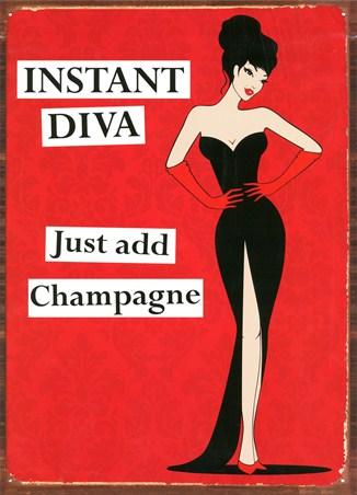 Just Add Champagne - Instant Diva