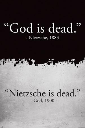 God Is Dead - Nietzsche Is Dead