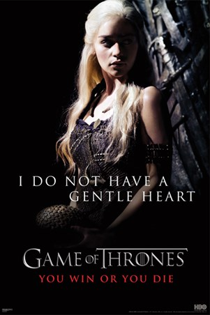 I Do Not Have A Gentle Heart - Game of Thrones