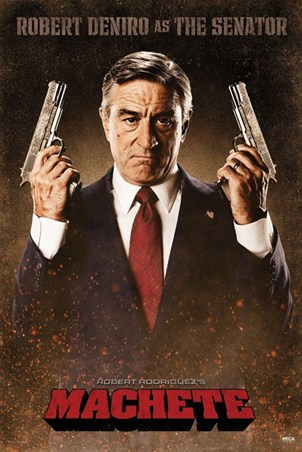 Robert De Niro is The Senator - Machete