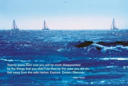 Explore. Dream. Discover - Mark Twain