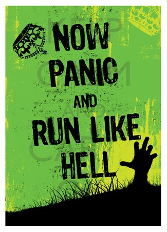 Framed Now Panic & Run Like Hell - They Are Coming