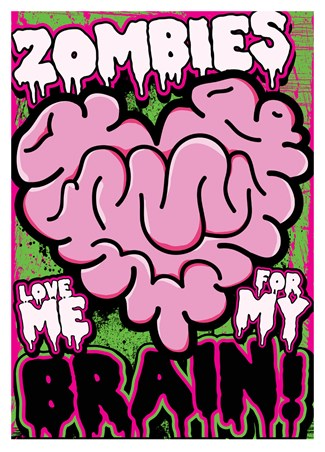 Framed Zombies Love Me For My Brain - An Un-Dead Love