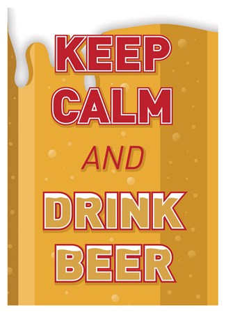 Keep Calm & Drink Beer - Keep Calm & Carry On