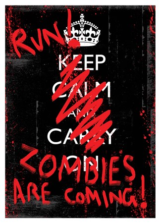 Framed Run! Zombies Are Coming - Keep Calm & Carry On