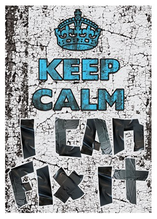 Keep Calm I Can Fix It - Keep Calm & Carry On