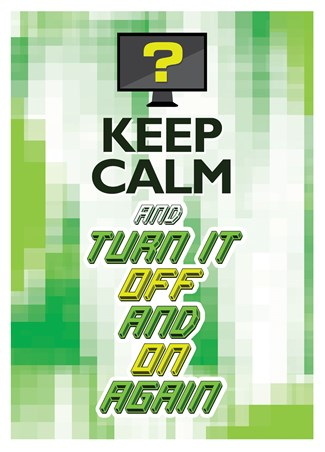 Framed Keep Calm & Turn It Off & On Again - One Solution