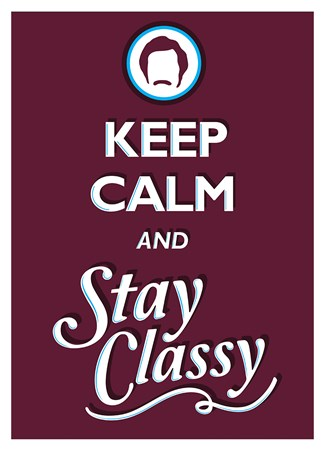 Keep Calm & Stay Classy - Keep Calm & Carry On