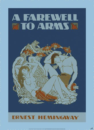 A Farewell to Arms - by Ernest Hemingway