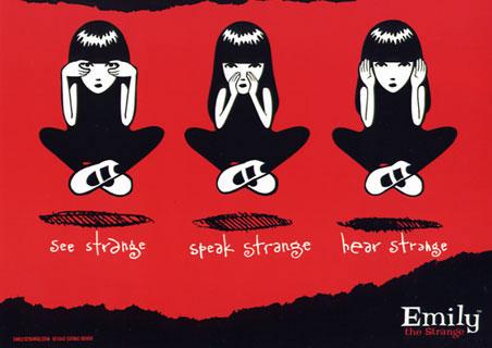 See Strange, Speak Strange, Hear Strange - Emily The Strange