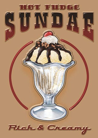 Hot Fudge Sundae - Retro Sign