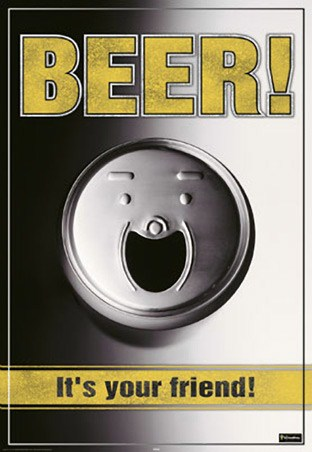 Beer - It's Your Friend! - Smiling Can of Booze
