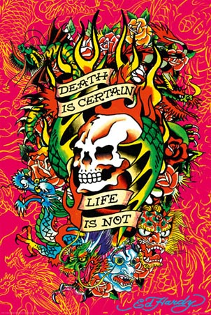 Death is Certain - Ed Hardy