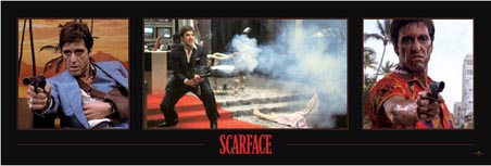Scarface - Three Sheet - Al Pacino - Scarface