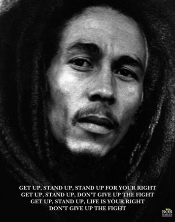 Don't Give Up The Fight - Bob Marley